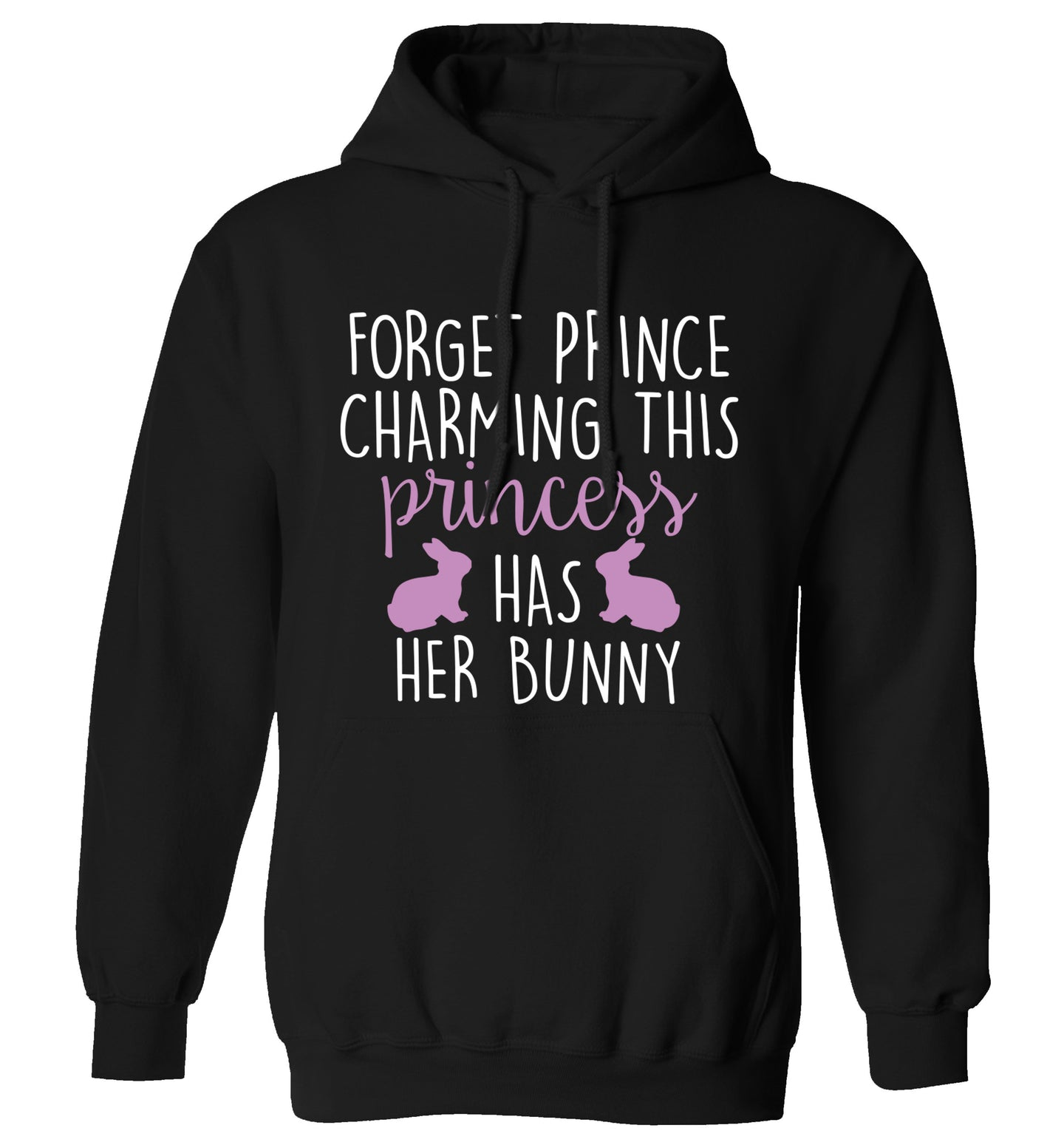 Forget prince charming this princess has her bunny adults unisex black hoodie 2XL