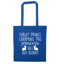 Forget prince charming this princess has her bunny blue tote bag