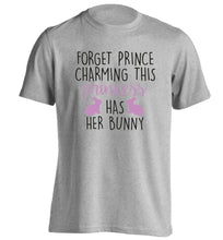 Forget prince charming this princess has her bunny adults unisex grey Tshirt 2XL