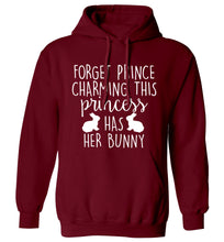 Forget prince charming this princess has her bunny adults unisex maroon hoodie 2XL