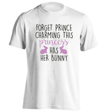 Forget prince charming this princess has her bunny adults unisex white Tshirt 2XL