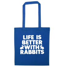 Life is better with rabbits blue tote bag