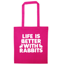 Life is better with rabbits pink tote bag