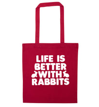 Life is better with rabbits red tote bag