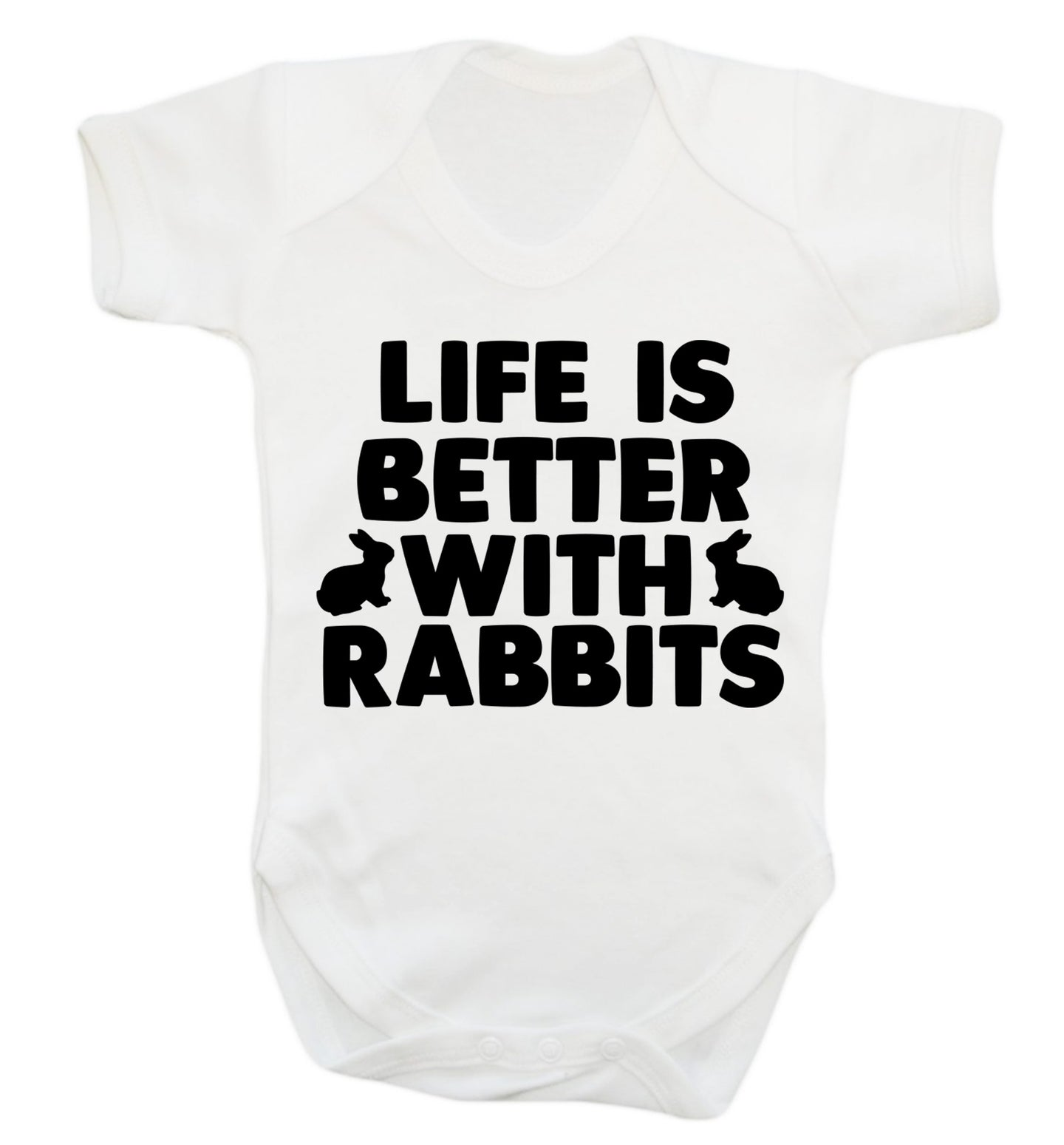 Life is better with rabbits Baby Vest white 18-24 months
