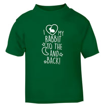 I love my rabbit to the moon and back green Baby Toddler Tshirt 2 Years