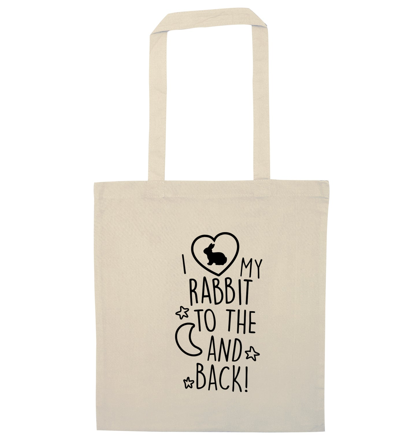 I love my rabbit to the moon and back natural tote bag