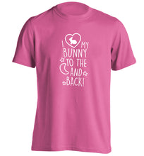 I love my bunny to the moon and back adults unisex pink Tshirt 2XL