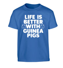 Life is better with guinea pigs Children's blue Tshirt 12-14 Years
