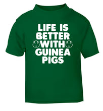 Life is better with guinea pigs green Baby Toddler Tshirt 2 Years