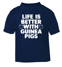 Life is better with guinea pigs navy Baby Toddler Tshirt 2 Years