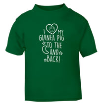 I love my guinea pig to the moon and back green Baby Toddler Tshirt 2 Years