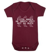 Pizza makes me happy, You? Not so much Baby Vest maroon 18-24 months