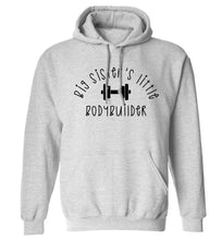 Big sister's little bodybuilder adults unisex grey hoodie 2XL