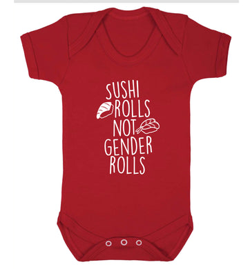 Sushi rolls not gender rolls Baby Vest red 18-24 months