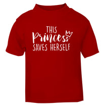This princess saves herself red Baby Toddler Tshirt 2 Years