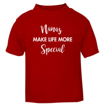 Nanas make life more special red Baby Toddler Tshirt 2 Years