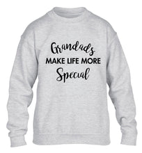 Grandads make life more special children's grey sweater 12-14 Years