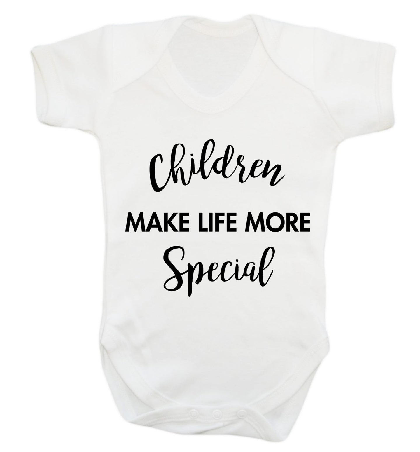 Children make life more special Baby Vest white 18-24 months