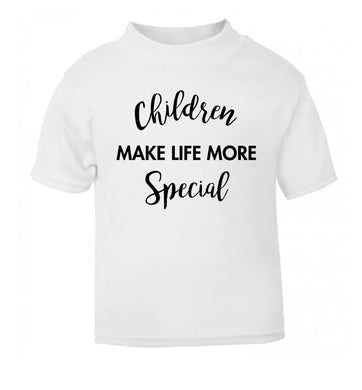 Children make life more special white Baby Toddler Tshirt 2 Years