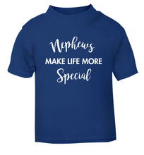 Nephews make life more special blue Baby Toddler Tshirt 2 Years