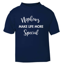 Nephews make life more special navy Baby Toddler Tshirt 2 Years