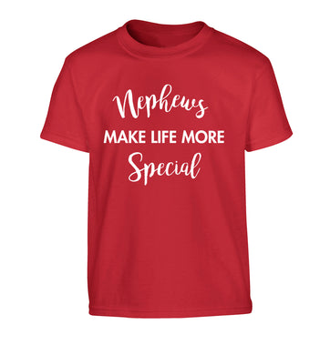 Nephews make life more special Children's red Tshirt 12-14 Years
