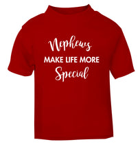 Nephews make life more special red Baby Toddler Tshirt 2 Years