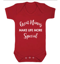Great nanas make life more special Baby Vest red 18-24 months