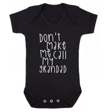 Don't make me call my grandad Baby Vest black 18-24 months