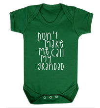 Don't make me call my grandad Baby Vest green 18-24 months
