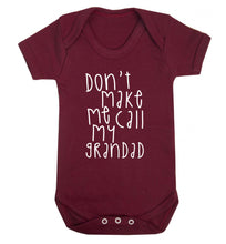 Don't make me call my grandad Baby Vest maroon 18-24 months