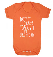 Don't make me call my grandad Baby Vest orange 18-24 months