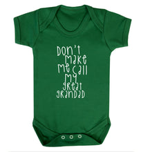 Don't make me call my great grandad Baby Vest green 18-24 months