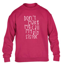 Don't make me call my big sister children's pink sweater 12-14 Years