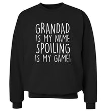 Grandad is my name, spoiling is my game Adult's unisex black Sweater 2XL