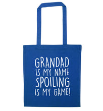 Grandad is my name, spoiling is my game blue tote bag