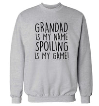 Grandad is my name, spoiling is my game Adult's unisex grey Sweater 2XL