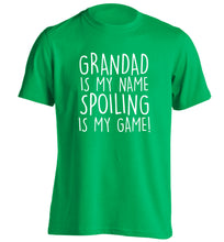 Grandad is my name, spoiling is my game adults unisex green Tshirt 2XL