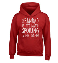 Grandad is my name, spoiling is my game children's red hoodie 12-14 Years