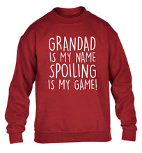 Grandad is my name, spoiling is my game children's grey sweater 12-14 Years