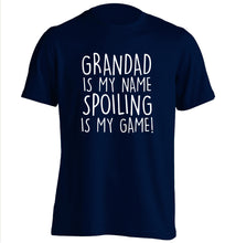 Grandad is my name, spoiling is my game adults unisex navy Tshirt 2XL