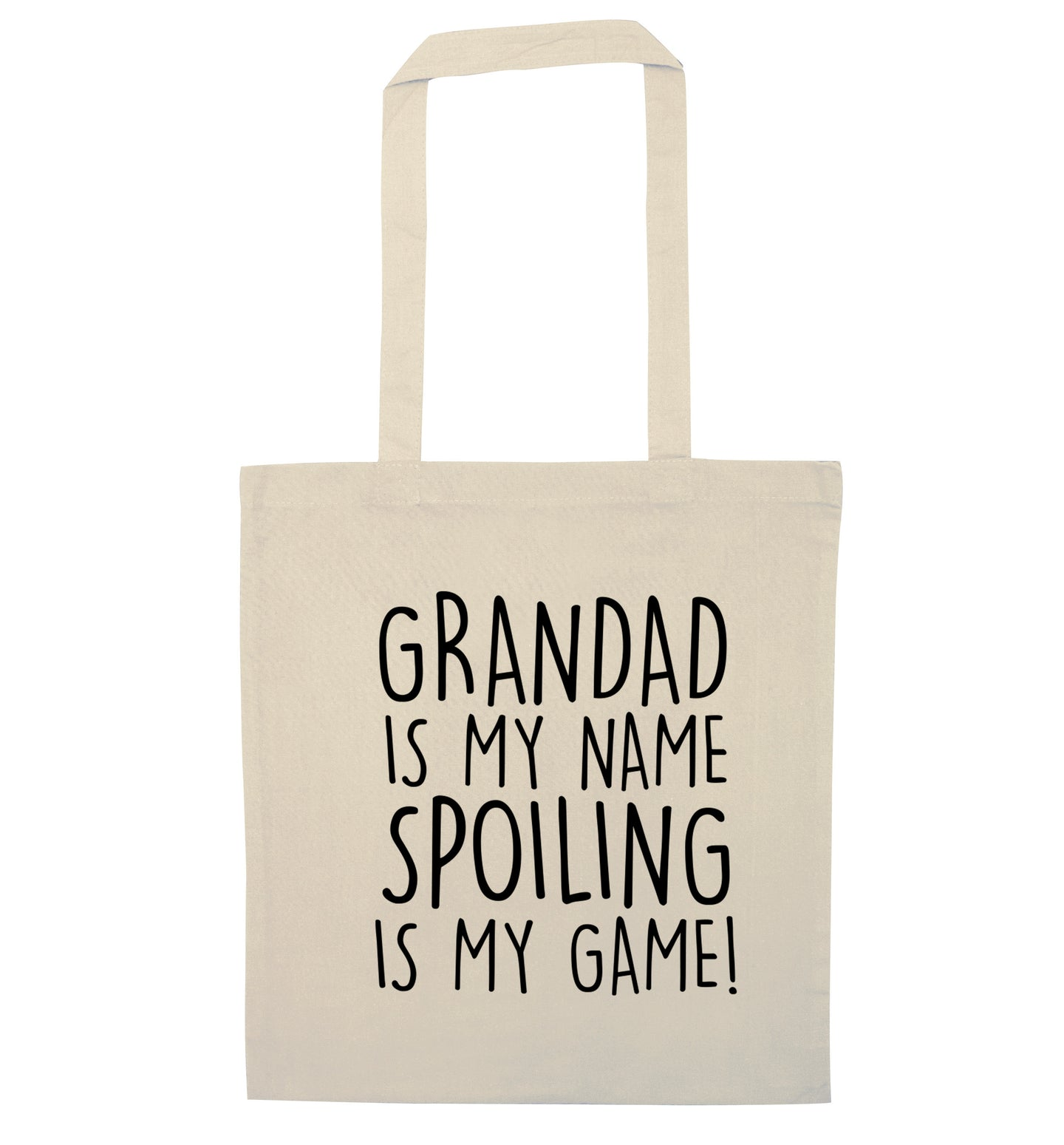 Grandad is my name, spoiling is my game natural tote bag