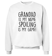 Grandad is my name, spoiling is my game Adult's unisex white Sweater 2XL