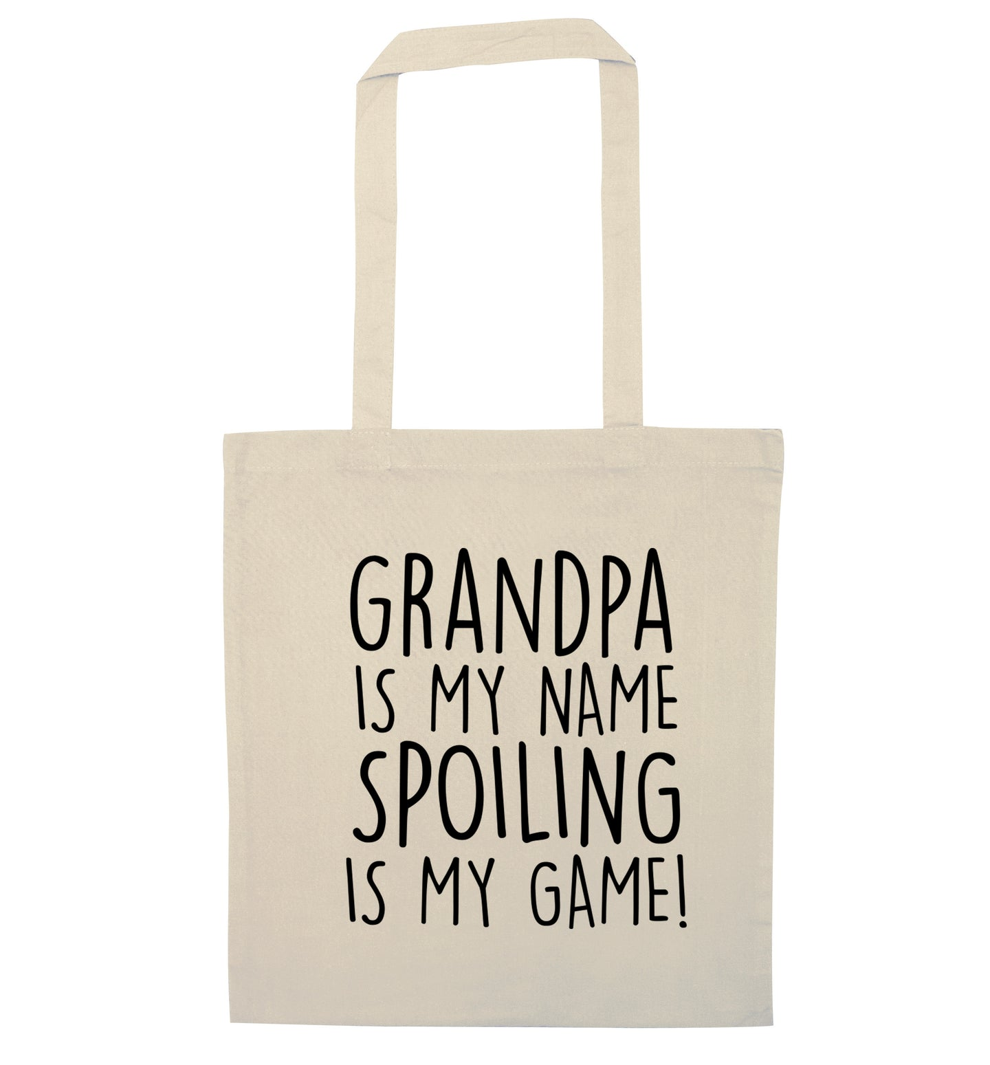 Grandpa is my name, spoiling is my game natural tote bag