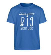 Only child big brother Children's blue Tshirt 12-14 Years