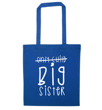 Only child big sister blue tote bag