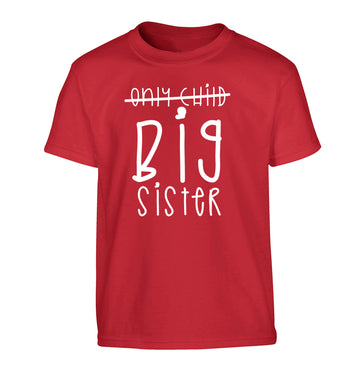 Only child big sister Children's red Tshirt 12-14 Years