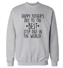 Happy Father's day to the best step dad in the world! Adult's unisex grey Sweater 2XL