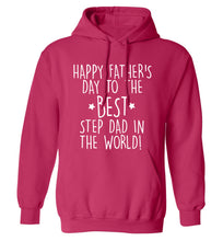 Happy Father's day to the best step dad in the world! adults unisex pink hoodie 2XL